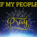 If My People Pray – Conference 2016
